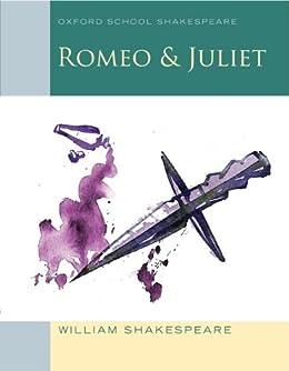 Romeo & Juliet: Oxford School Shakespeare by [Shakespeare, William]