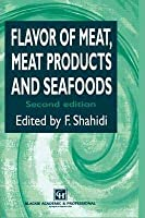 Flavor of Meat, Meat Products and Seafood (Special Indian Edition / Reprint year : 2020)