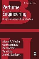 Perfume Engineering: Design Performance and Classification【洋書】 [並行輸入品]