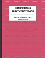 "Handwriting Practice Notebook: Blank Handwriting Paper for Kids (8,5 x 11"" / 120 pages) Rose Red"