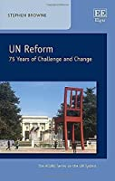 UN Reform: 75 Years of Challenge and Change (Acuns Series on the UN System)