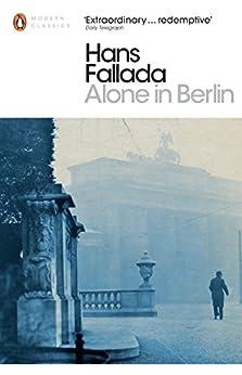 Alone in Berlin (Penguin Modern Classics) by [Fallada, Hans]