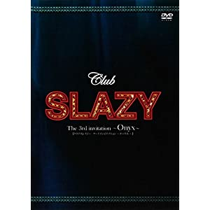 Club SLAZY The3rd invitation [DVD]