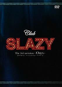 Club SLAZY The3rd invitation [DVD]