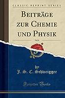 Beitraege Zur Chemie Und Physik, Vol. 8 (Classic Reprint)