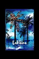 Lahaina: Maui Christmas Notebook With Lined Wide Ruled Paper For Taking Notes. Stylish Tropical Travel Journal Diary 6 x 9 Inch Soft Cover. For Home, Work Or School.