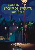 Adiante, Sociedade Secreta dos Sete