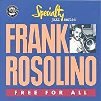Free For All by Frank Rosolino (1991-07-01)