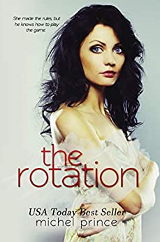 The Rotation by [Prince, Michel]