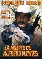 La Muerte De Alfredo Montes