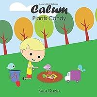 Calum Plants Candy
