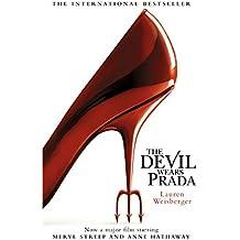 The Devil Wears Prada: Loved the movie? Read the book!