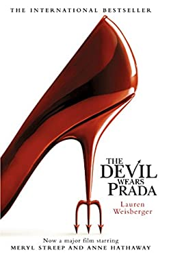 The Devil Wears Prada: Loved the movie? Read the book!