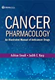 Cancer Pharmacology: An Illustrated Manual of Anticancer Drugs (English Edition) 画像