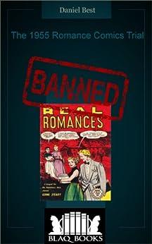 [Best, Daniel]のThe 1955 Romance Comics Trial (English Edition)