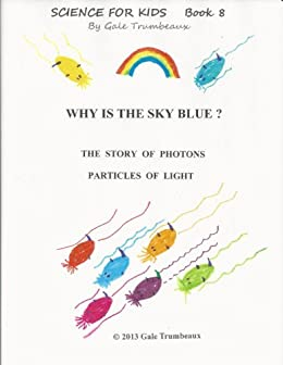 amazon why is the sky blue science for kids book 8 english