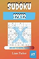 Sudoku X 12x12 - 200 Easy to Normal Puzzles vol.7