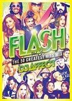 Flash -The 50 Greatest Hits Mix- Vol.3 / DJ Affect