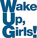 Wake Up, Girls!ファイナルライブツアー PART IIIのBDが5月発売