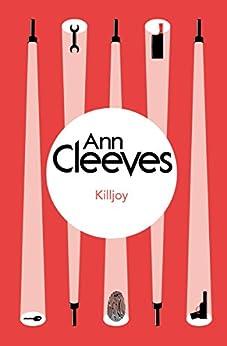 Killjoy: An Inspector Ramsay Novel 4 by [Cleeves, Ann]