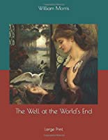 The Well at the World's End: Large Print