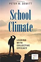 School Climate: Leading With Collective Efficacy
