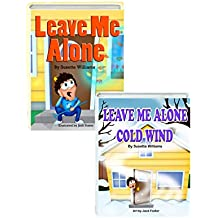 Leave Me Alone Collection: (2-in-1 includes Leave Me Alone + Leave Me Alone Cold Wind)