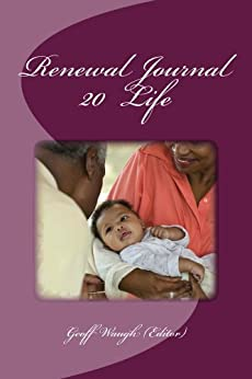[Waugh, Geoff, Crawford, Ann, Alexander, Irene, Rice, Martin]のRenewal Journal 20: Life (English Edition)
