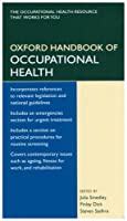 Oxford Handbook of Occupational Health (Oxford Handbooks Series)