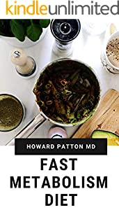 THE FAST METABOLISM DIET: Consume More Food And Even Loose More Weight (English Edition)