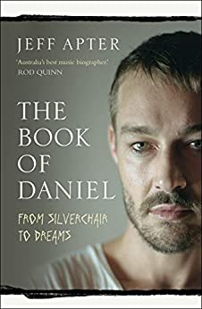 The Book of Daniel: From Silverchair to DREAMS by [Apter, Jeff]