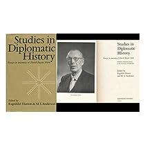 Studies in Diplomatic History: Essays in Memory of David Bayne Horn