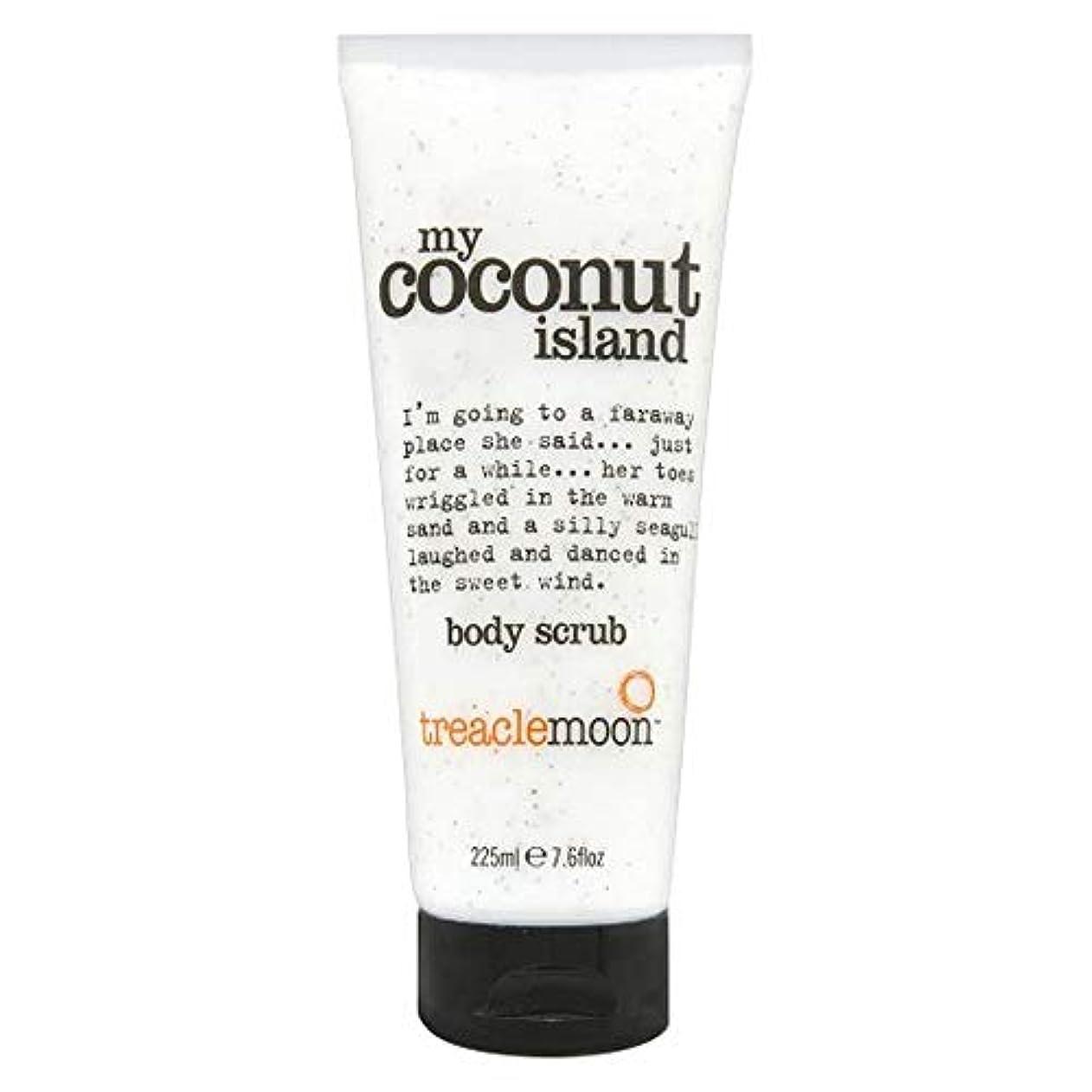 [Treacle Moon ] 私のココナッツ島ボディスクラブ225ミリリットルをTreaclemoon - Treaclemoon My Coconut Island Body Scrub 225Ml [並行輸入品]
