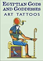 Egyptian Gods and Goddesses Art Tattoos (Dover Tattoos) by Marty Noble(2003-06-23)
