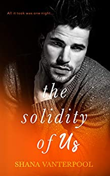 The Solidity of Us: A Novel by [Vanterpool, Shana]