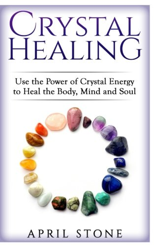 Crystal Healing: Use the Power...