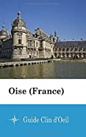 Oise (France) - Guide Clin d'Oeil