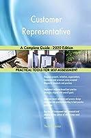Customer Representative A Complete Guide - 2020 Edition