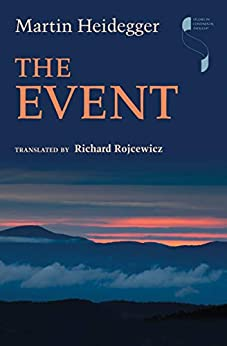 The Event (Studies in Continental Thought) by [Heidegger, Martin]