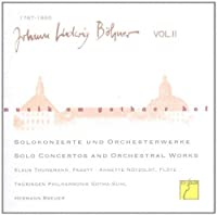 Johann Ludwig Bohner, Vol. 2: Solo Concertos and Orchestral Works (1999-05-21)