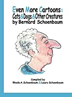 Even More Cartoons: Cats & Dogs & Other Creatures