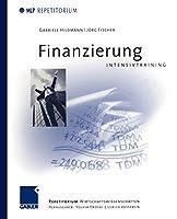Finanzierung Intensivtraining (MLP Repetitorium: Repetitorium Wirtschaftswissenschaften)