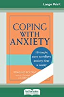 Coping with Anxiety (16pt Large Print Edition)