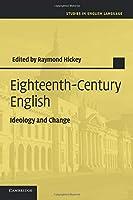 Eighteenth-Century English (Studies in English Language)
