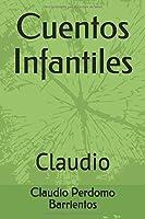 Cuentos Infantiles: Claudio