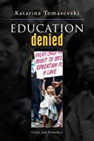 Education Denied: Costs and Remedies