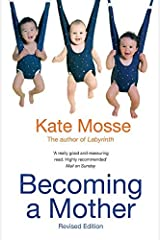Becoming A Mother Kindle Edition