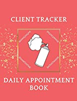 Client Tracker: Daily Appointment Book