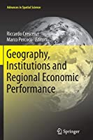 Geography, Institutions and Regional Economic Performance (Advances in Spatial Science)