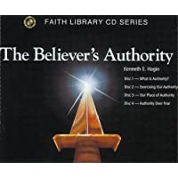 The Believer's Authority on 4 Audio CD's by Kenneth E. Hagin